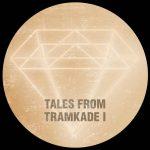 Tales From Tramkade I